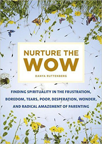 'Nurture the Wow' focuses on the spirituality of parenting photo 2